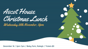 Ascot house Christmas lunch 28th nov 2018