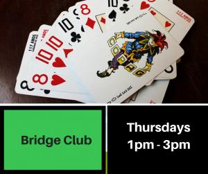 Bridge Club Thursdays 1.30pm til 4pm