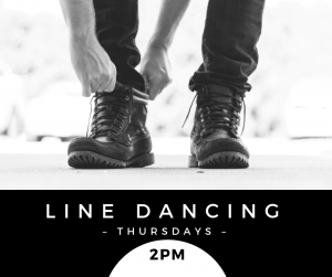 Line dancing Thursdays 2pm