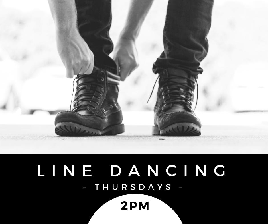 Line dancing Thursdays 2pm