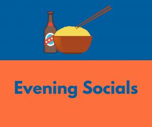 Evening Socials