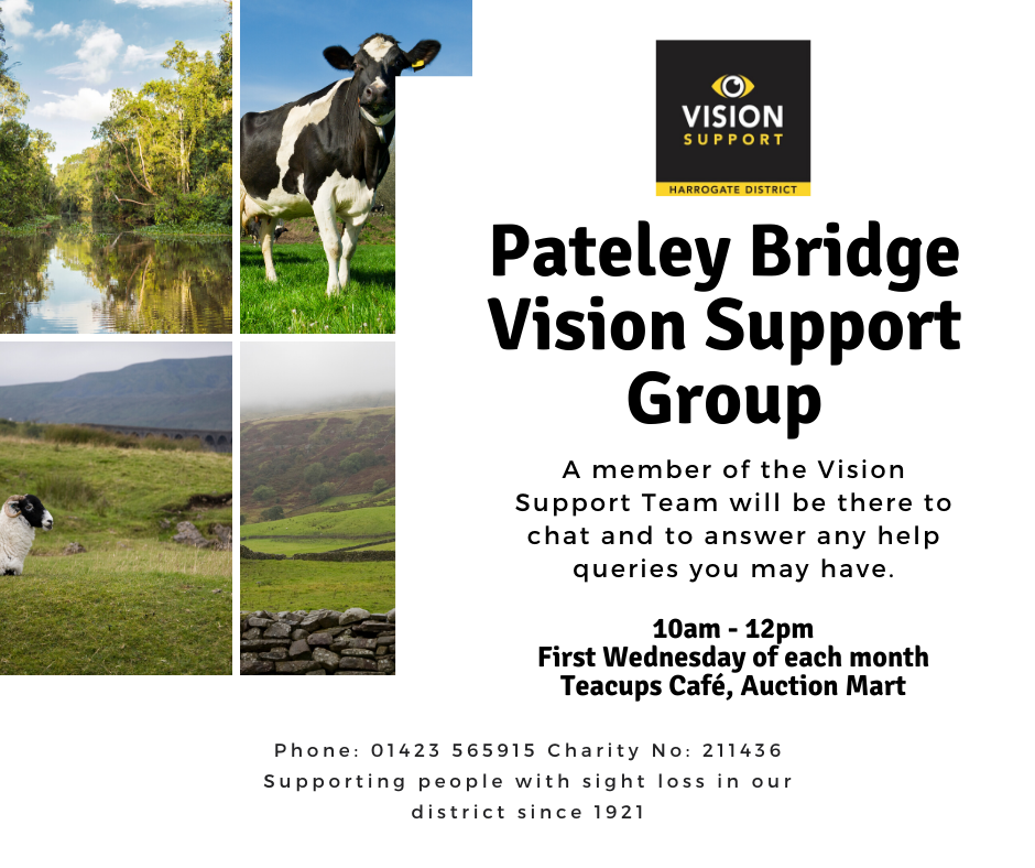 Pateley Bridge Vision Support Group Advert